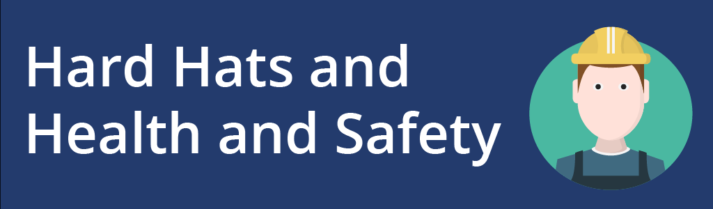 Hard hats and your safety